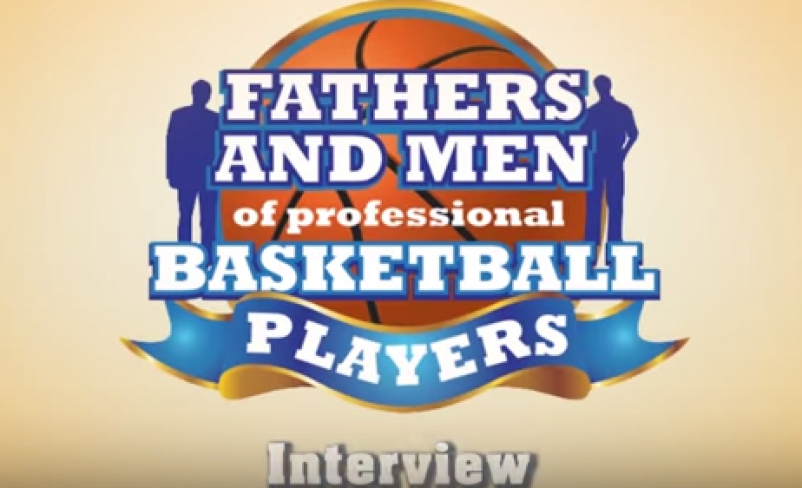 Fathers of the NBA Interview